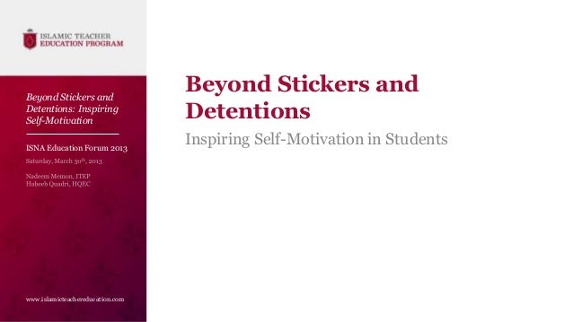 Beyond Stickers and                                  Beyond Stickers andDetentions: InspiringSelf-Motivation              ...