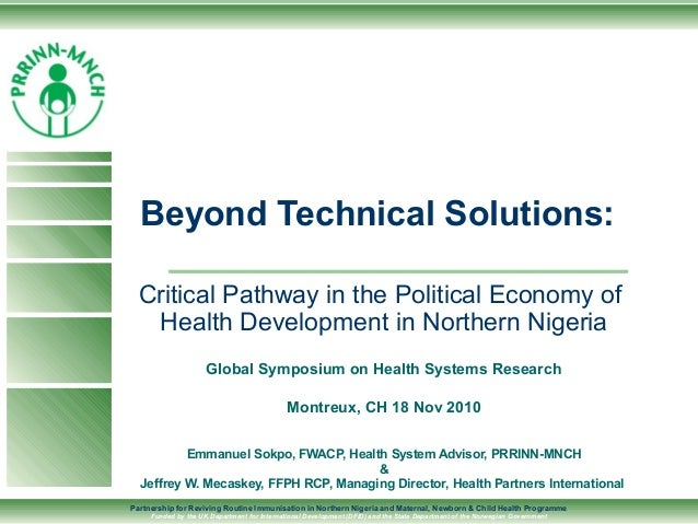 Partnership for Reviving Routine Immunisation in Northern Nigeria and Maternal, Newborn & Child Health Programme Funded by...