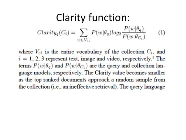 Clarity function: