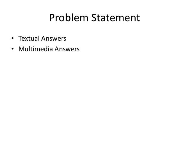Multimedia Answer Generation for Community Question Answering Slide 2