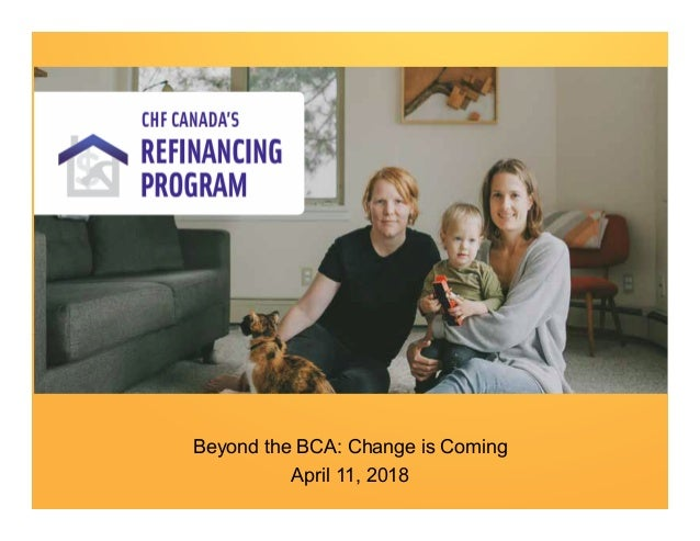 0 Refinancing for Section 95 WEBINAR Beyond the BCA: Change is Coming April 11, 2018