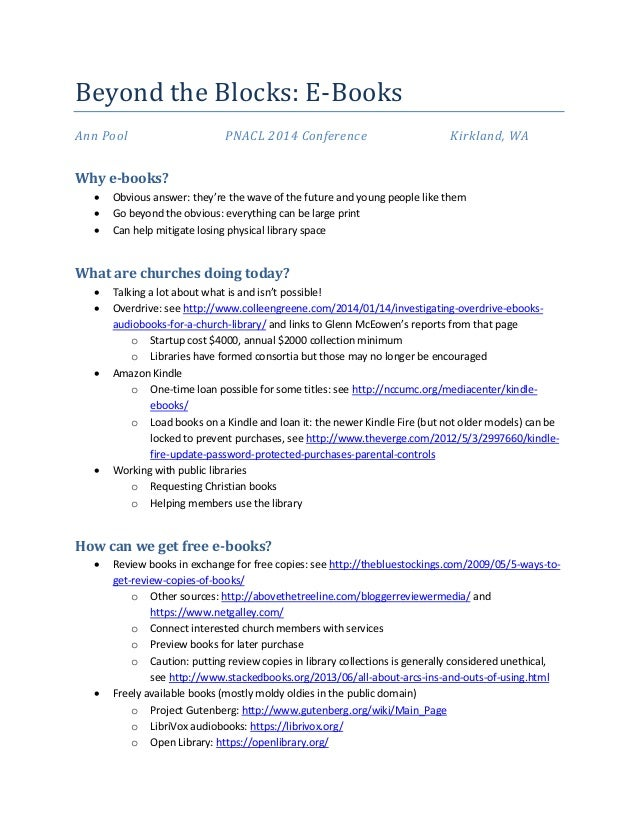 Beyond the Blocks: E-Books Ann Pool PNACL 2014 Conference Kirkland, WA Why e-books?  Obvious answer: they're the wave of ...