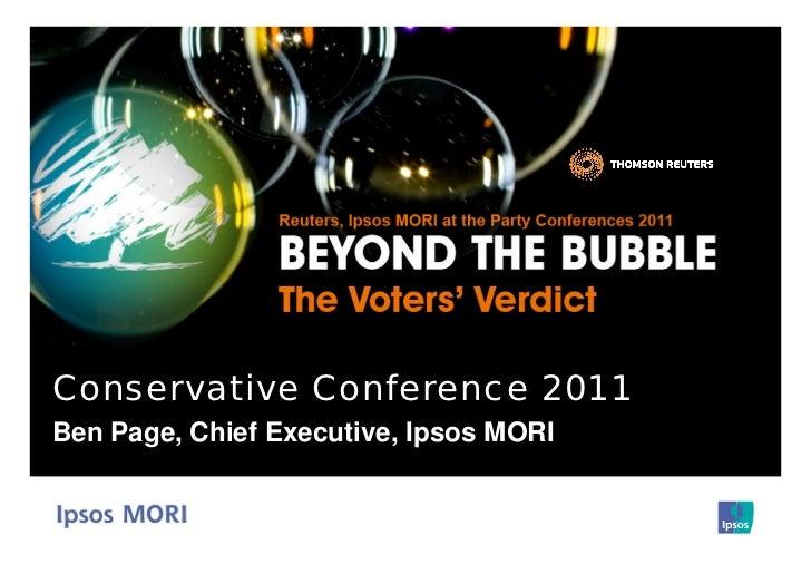 Conservative Conference 2011Ben Page, Chief Executive, Ipsos MORI
