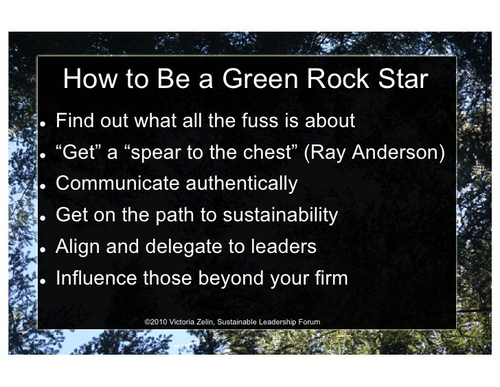 """How to Be a Green Rock Star    Find out what all the fuss is about    """"Get"""" a """"spear to the chest"""" (Ray Anderson)   ..."""