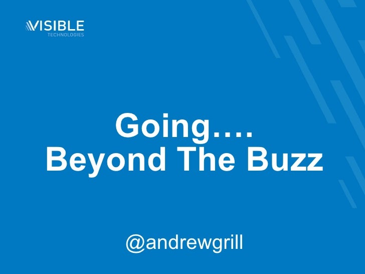 Going…. Beyond The Buzz @andrewgrill