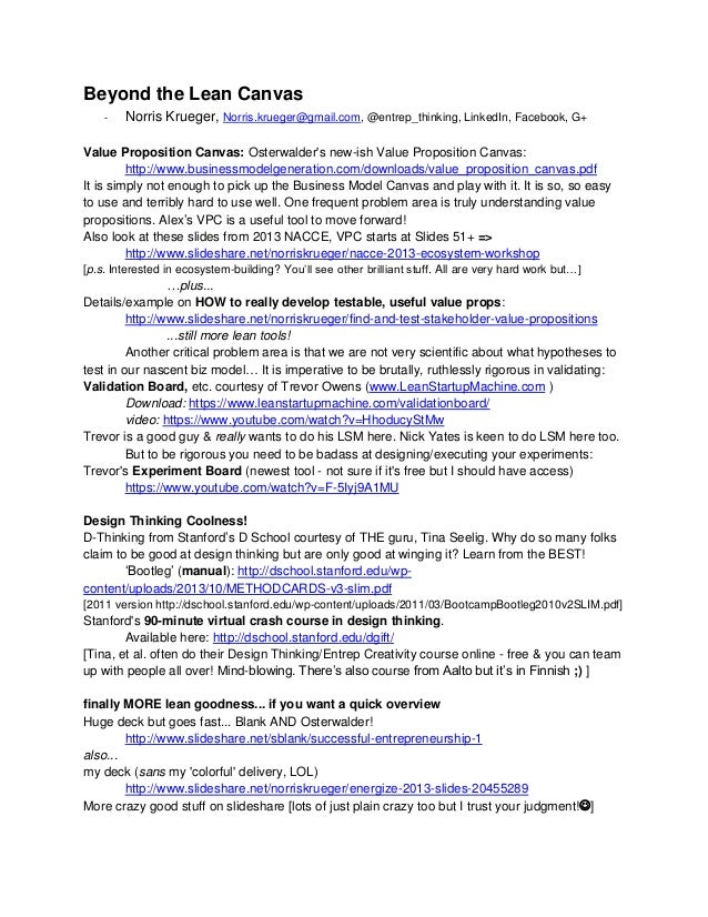 Beyond the Lean Canvas - Norris Krueger, Norris.krueger@gmail.com, @entrep_thinking, LinkedIn, Facebook, G+ Value Proposit...