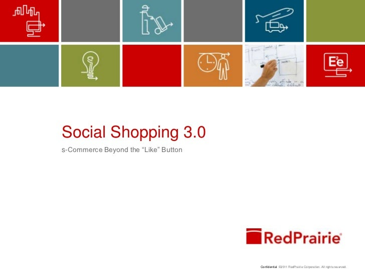 "Social Shopping 3.0<br />s-Commerce Beyond the ""Like"" Button<br />"