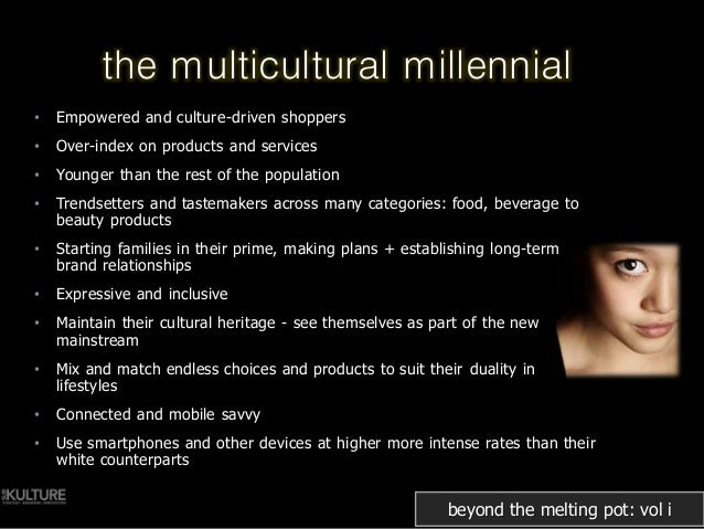 the definition of multiculturalism and melting pot Multicultural and multilingual education the melting pot of education definition: relates to education and instruction design for the cultures of.