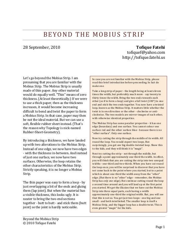 Beyond the Mobius Strip © 2010 Tofique Fatehi Page 1 BEYOND THE MOBIUS STRIP 28 September, 2010 Tofique Fatehi tofiquef@ya...