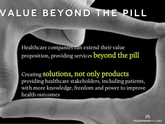 Value Beyond The Pill: The Possibilities That Technology Offers Healthcare Slide 3
