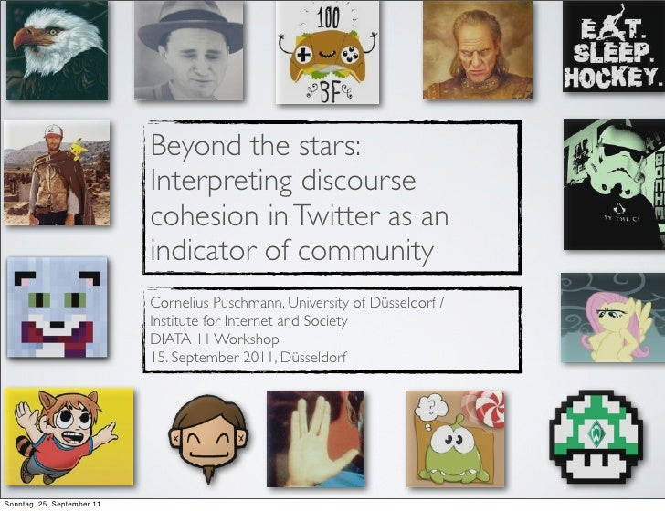Beyond the stars:                            Interpreting discourse                            cohesion in Twitter as an  ...