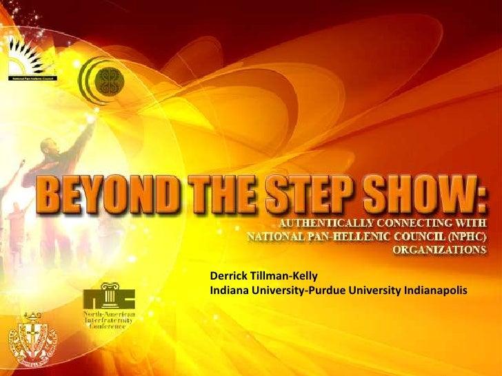 Derrick Tillman-Kelly<br />Indiana University-Purdue University Indianapolis<br />
