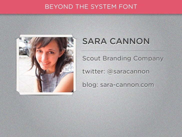 Beyond the System Font - Advanced Web Typography Slide 2
