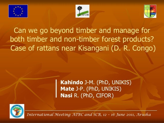 Can we go beyond timber and manage for both timber and non-timber forest products? Case of rattans near Kisangani (D. R. C...