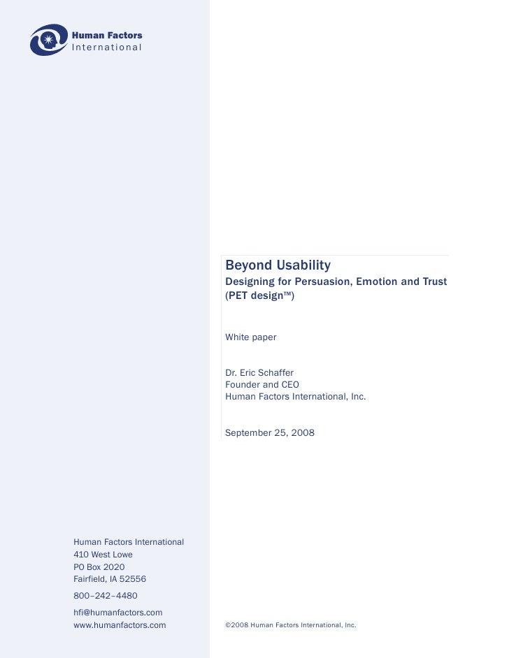 Human Factors International                                   Beyond Usability                               Designing for...