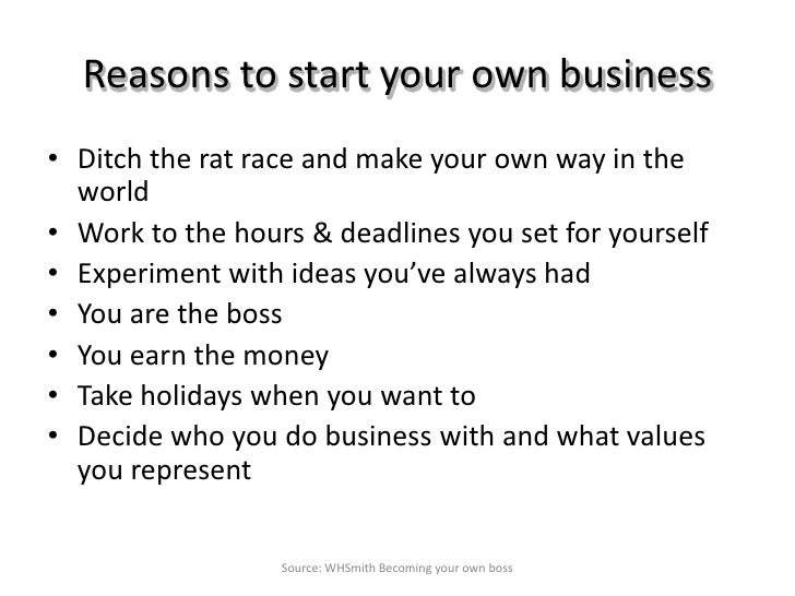 6 reasons to start your own - Being Your Own Boss Advantages And Disadvantages