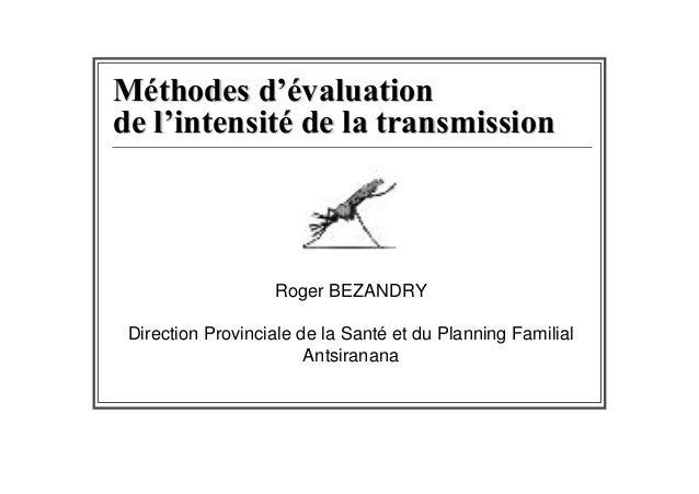 Roger BEZANDRYDirection Provinciale de la Santé et du Planning Familial                       Antsiranana