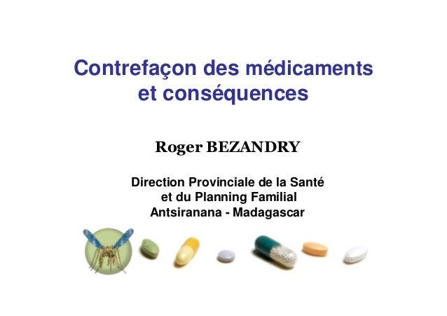 Contrefaçon des médicaments      et conséquences     Direction Provinciale de la Santé          et du Planning Familial   ...