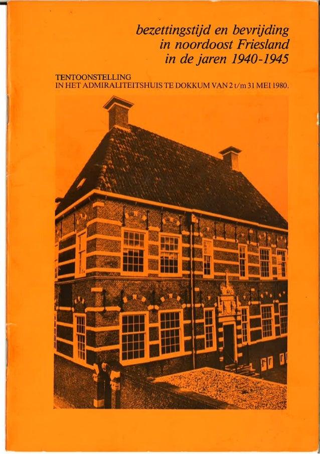 Bezettingstijd en bevrijding in Noordoost Friesland in de jaren 1940-1945