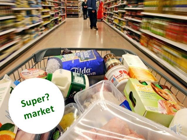 Super? market