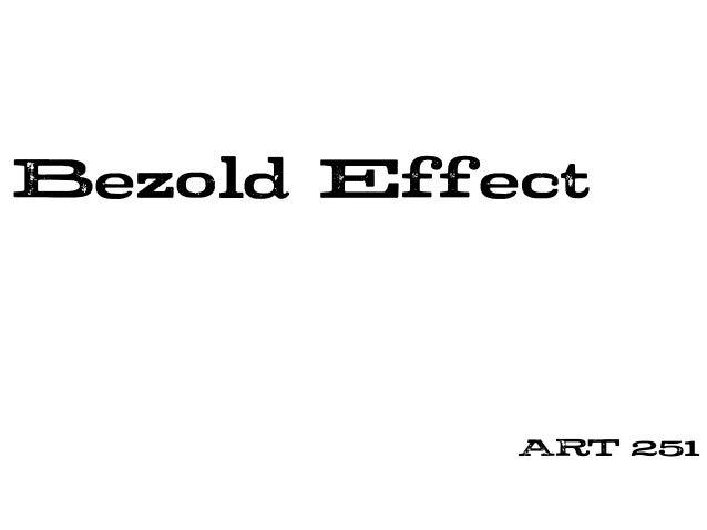Bezold Effect ART 251