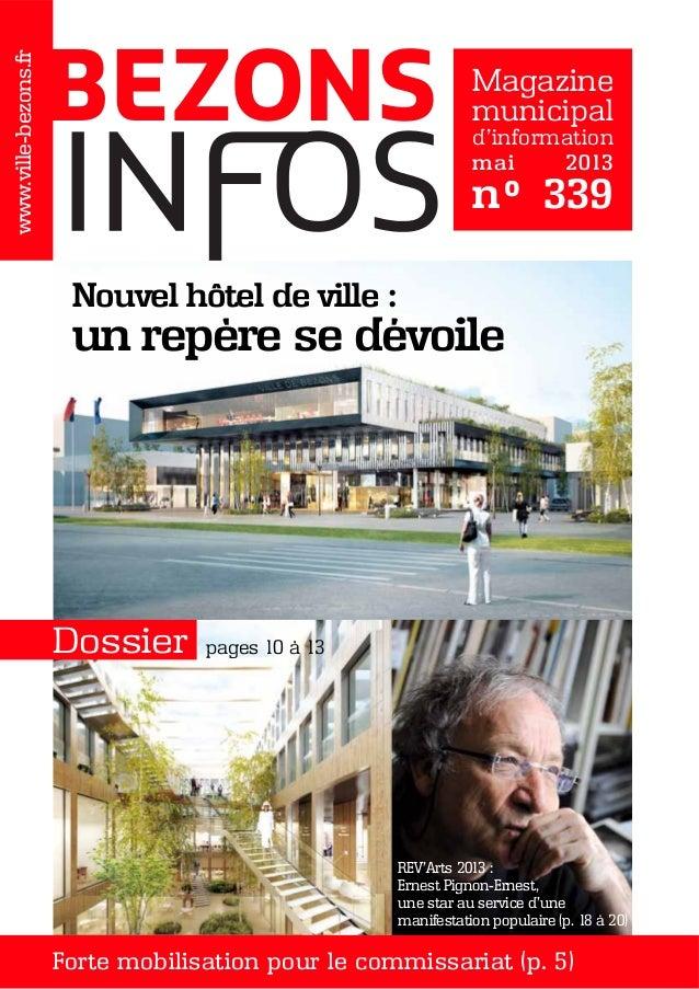 Magazinemunicipald'informationmai 2013n° 339www.ville-bezons.frBEZONSDossierForte mobilisation pour le commissariat (p. 5)...
