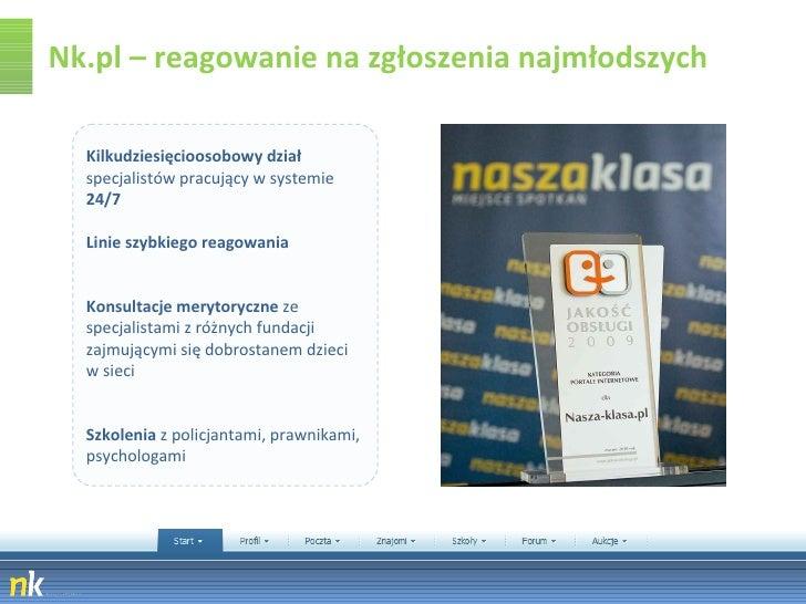 Nk.pl – reagowanie na zgłoszenia najmłodszych Kilkudziesięcioosobowy dział  specjalistów pracujący w systemie  24/7 Linie ...