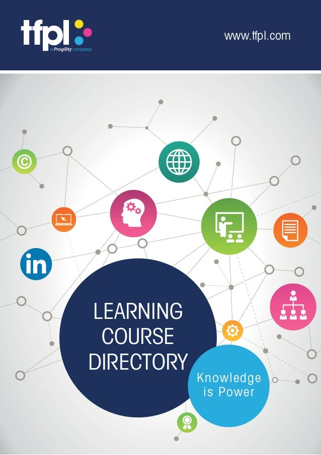 www.tfpl.com LEARNING COURSE DIRECTORY Knowledge is Power