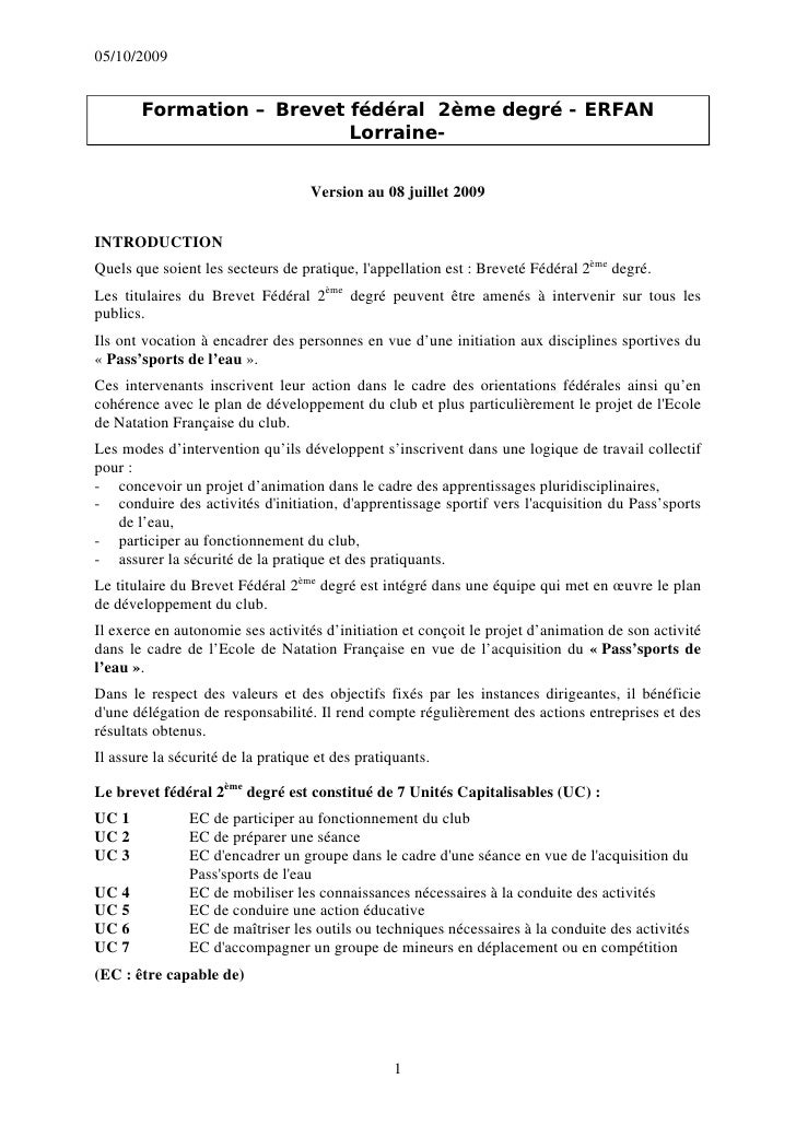 05/10/2009          Formation – Brevet fédéral 2ème degré - ERFAN                           Lorraine-                     ...