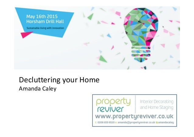 Decluttering your Home Amanda Caley