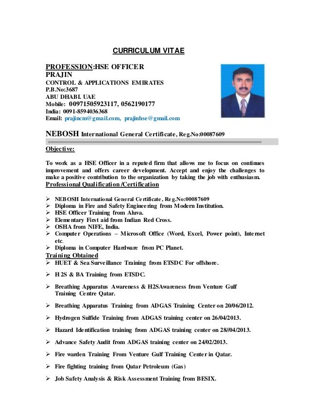 CURRICULUM VITAE PROFESSION:HSE OFFICER PRAJIN CONTROL U0026 APPLICATIONS  EMIRATES P.B.No:3687 ABU ...