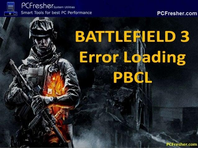 BF3 Error Loading PBCL Repair Tool