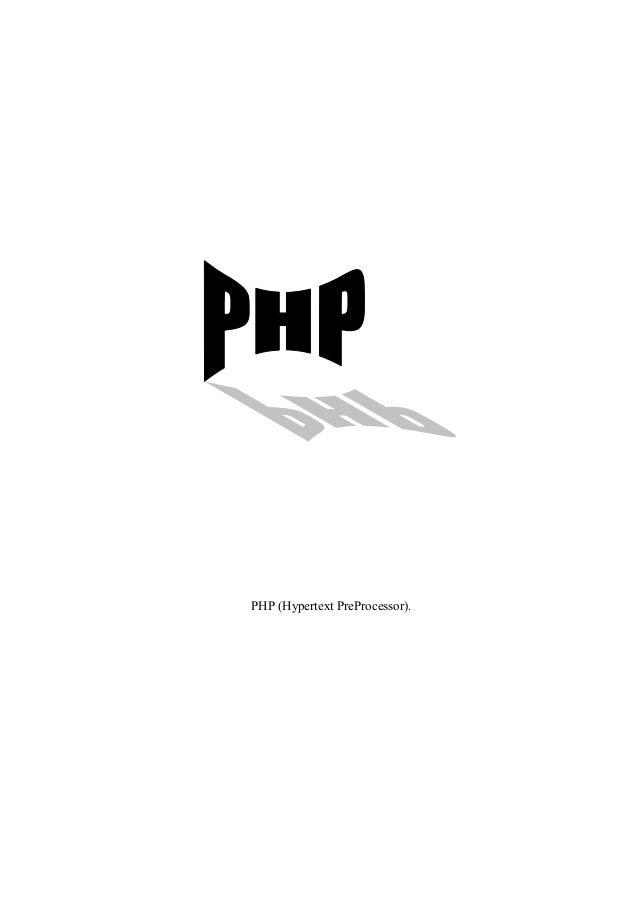 PHP (Hypertext PreProcessor).