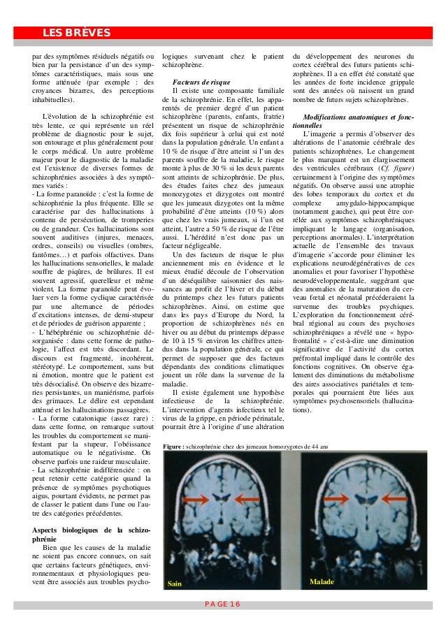 LES BRÈVES PAGE 16 par des symptômes résiduels négatifs ou bien par la persistance d'un des symp- tômes caractéristiques, ...