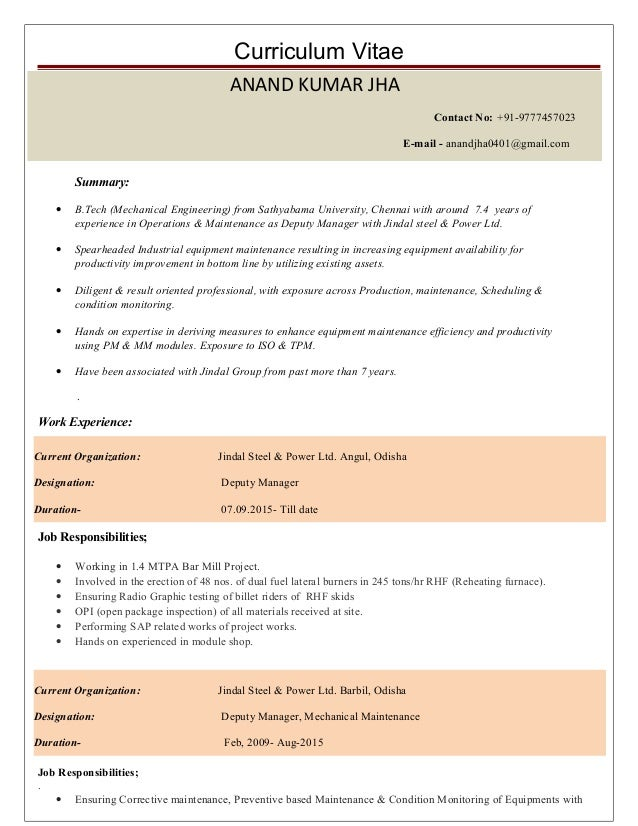 Curriculum Vitae Summary: • B.Tech (Mechanical Engineering) from Sathyabama University, Chennai with around 7.4 years of e...