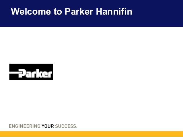 Welcome to Parker Hannifin