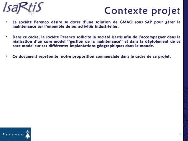 Enjeux&IntégrationEnjeux&Intégration Contexte projet • La société Perenco désire se doter d'une solution de GMAO sous SAP ...