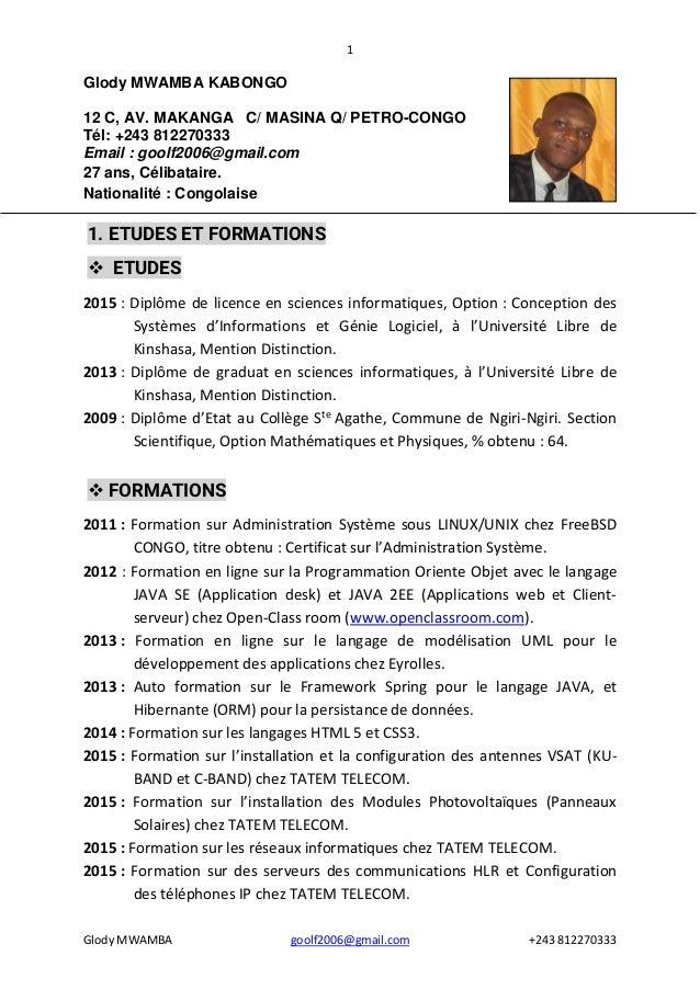 1 Glody MWAMBA goolf2006@gmail.com +243 812270333 Glody MWAMBA KABONGO 12 C, AV. MAKANGA C/ MASINA Q/ PETRO-CONGO Tél: +24...