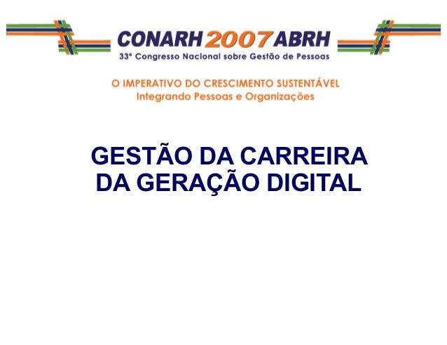 GESTÃO DA CARREIRA DA GERAÇÃO DIGITAL