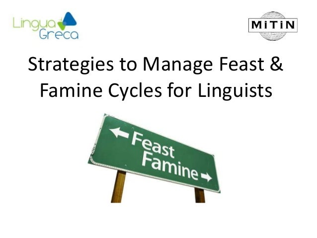 Strategies to Manage Feast & Famine Cycles for Linguists