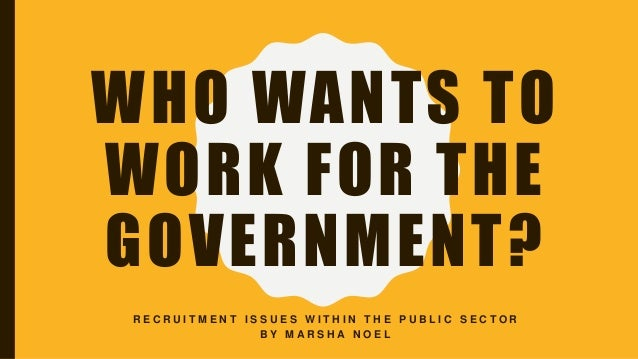 recruitment and selection in public sector Public service commission gpo box 3988 recruitment and selection guide nsw public service recruitment pools ethics & leadership in the public sector.