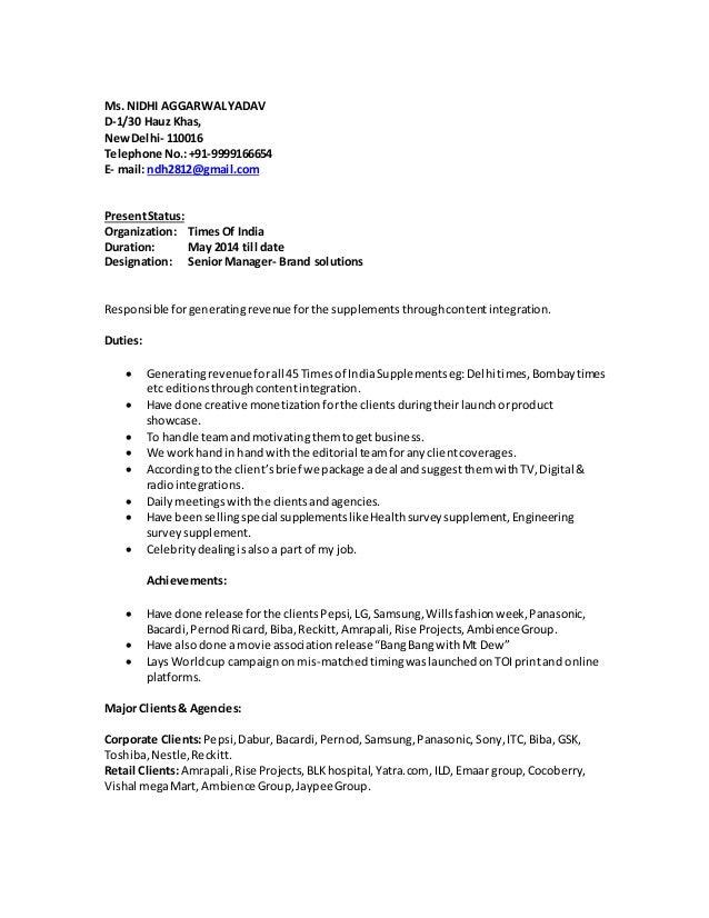 Ms. NIDHI AGGARWALYADAV D-1/30 Hauz Khas, NewDelhi- 110016 Telephone No.:+91-9999166654 E- mail: ndh2812@gmail.com Present...