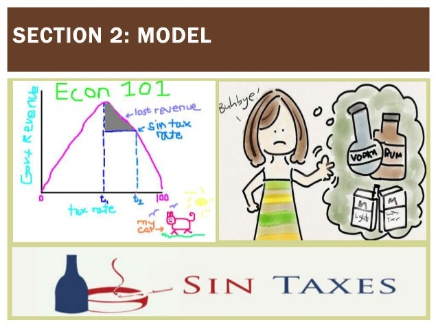 sin taxes are one of the Sin taxes are a higher portion of low incomes than they are of high incomes, that makes them regressive taxes there's nothing more to it it is, of course, exactly because such sin taxes bear more heavily upon the incomes of the poor that the poor's reaction to them is greater.