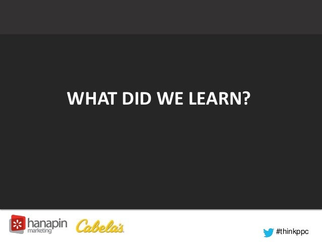 #thinkppc  WHAT DID WE LEARN?