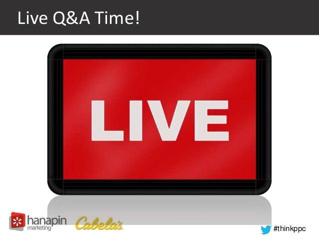 #thinkppc  Live Q&A Time!