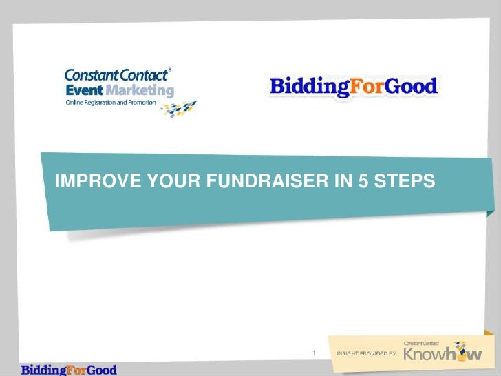 IMPROVE YOUR FUNDRAISER IN 5 STEPS                      1