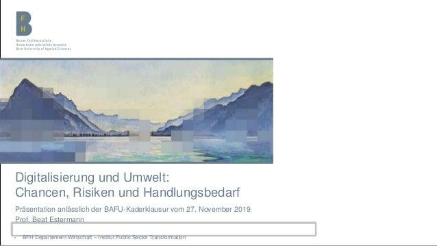 Berner Fachhochschule | Haute école spécialisée bernoise | Bern University of Applied Sciences Digitalisierung und Umwelt:...
