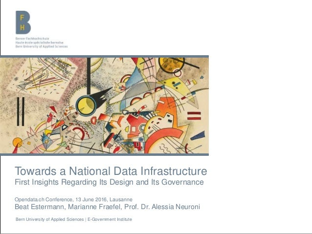 Bern University of Applied Sciences | E-Government Institute Towards a National Data Infrastructure First Insights Regardi...