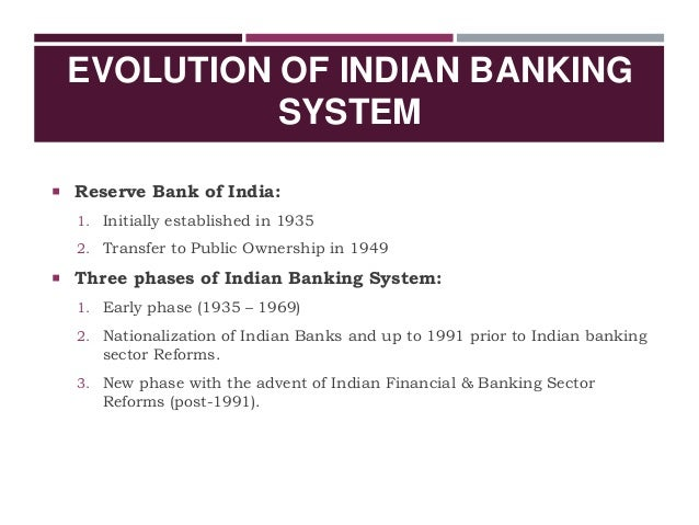 History and evolution of banking sector in india
