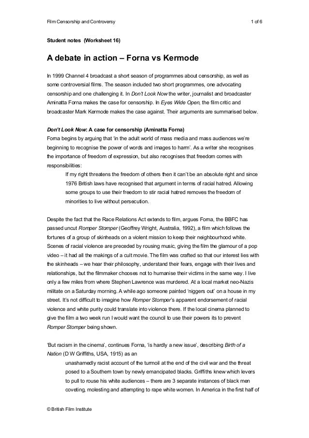 Film Censorship and Controversy  1 of 6  Student notes (Worksheet 16)  A debate in action – Forna vs Kermode In 1999 Chann...